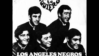 """Los Angeles Negros """"Porque Te Quiero"""" (DISCO COMPLETO"""