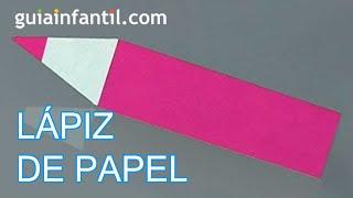 Origami: Como hacer un lápiz