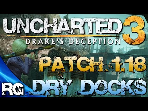 Uncharted 3 Anniversary - Patch 1.18 | New Dry Docks Map