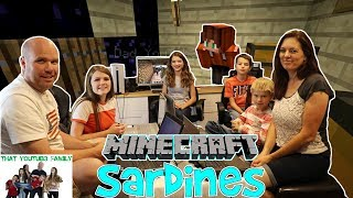 SARDINES IN MINECRAFT - HIDE AND SEEK / That YouTub3 Family