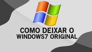 Como Deixar O Windows 7 Original 2014 (Qualquer Versão