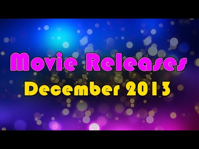 new movie release in december 2013
