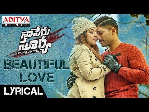 Beautiful-Love-Lyrical---Naa-Peru-Surya-Naa-Illu-India