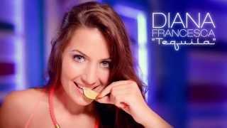 Diana Francesca - Tequila