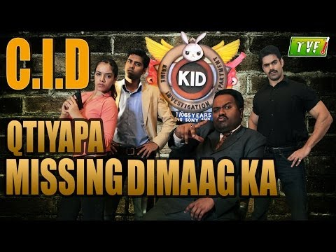 Qissa Missing Dimaag Ka : C.I.D Qtiyapa - Episode 1 of 2