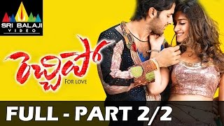 Rechhipo Telugu Full Length Movie - Part 2/2 - Nitin, Ileana - With English Subtitles