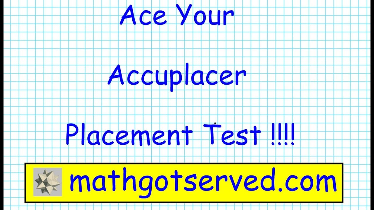 college level math accuplacer subjects cool essay