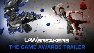 LawBreakers - The Game Awards Trailer