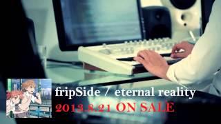fripSide「eternal reality」