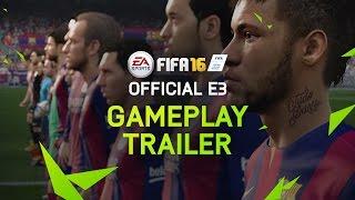 FIFA 16 - E3 Gameplay Trailer