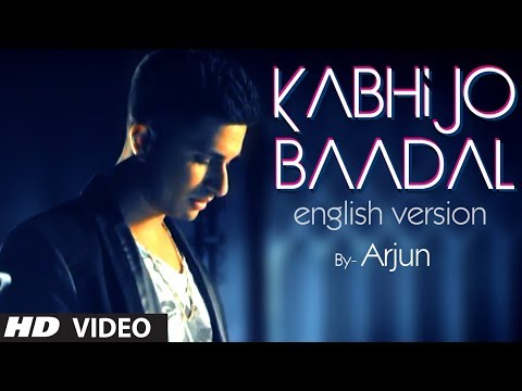 Kabhi Jo Baadal Barse English Version (Song Teaser) By Arjun Feat. Arijit Singh Music Videos