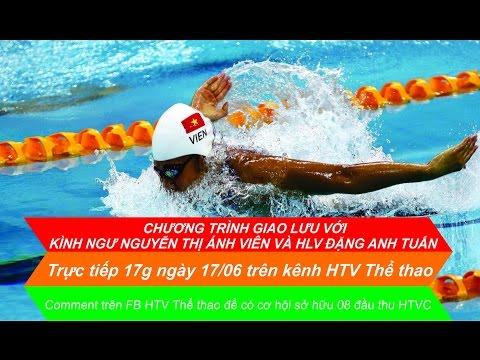 Chương trình giao lưu kình ngư Nguyễn Thị Ánh Viên và HLV Đặng Anh Tuấn