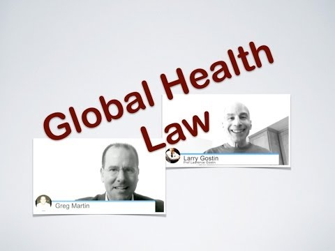 Global Health Law  - an interview with Larry Gostin