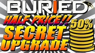 Black Ops 2 Buried Zombies: Secret Hidden Upgrade - Double Points Perma Perk - 50% OFF ALL BUYABLES!