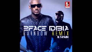2face Idibia - Rainbow remix featuring T-Pain