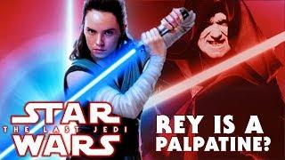 Last Jedi Trailer REVEALS Rey is a Palpatine? | Star Wars: The Last Jedi Speculation