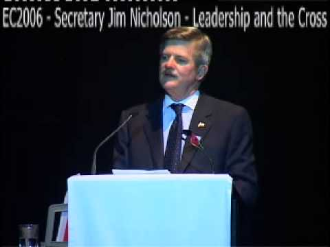 EC2006 - Secretary Jim Nicholson - Leadership and the Cross.