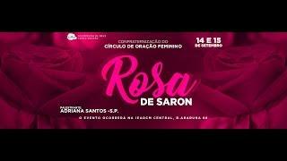 CONFRATERNIZAÇÃO CIRCULO DE ORAÇÃO ROSA DE SARON (domingo manhã) 15/09/2019