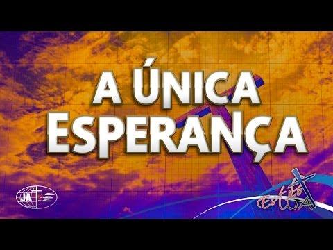 A Única Esperança - Cd Jovem 2014 (HD)