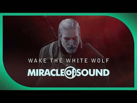 Miracle of Sound - Witcher 3 - Song of White Wolf