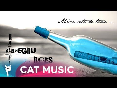 Alb Negru feat. Ralflo & Rares - Mi-e sete de tine (Official Single)