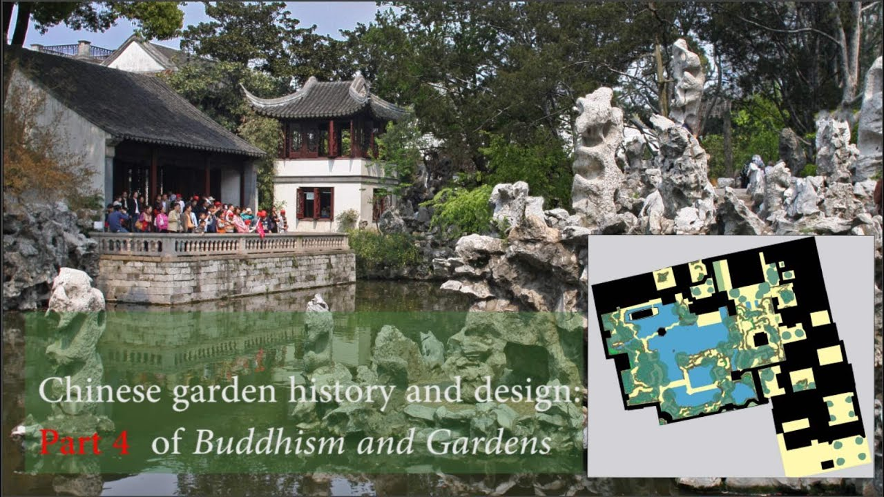 Chinese garden design history and buddha pt4 of buddhist for Garden design history