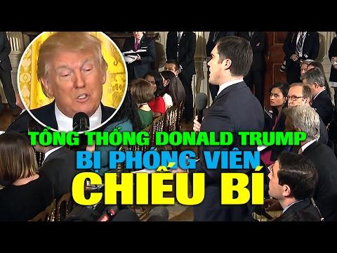 Tổng thống Mỹ Donald Trump bị phóng viên chiếu bí
