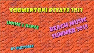 Tormentoni Estate 2013 Le Migliori Canzoni House E Dance