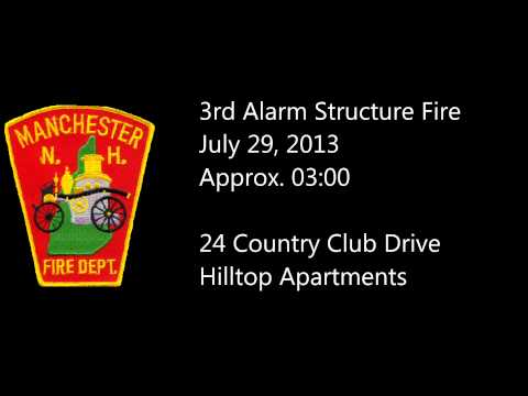 Manchester NH 3rd Alarm Radio Traffic