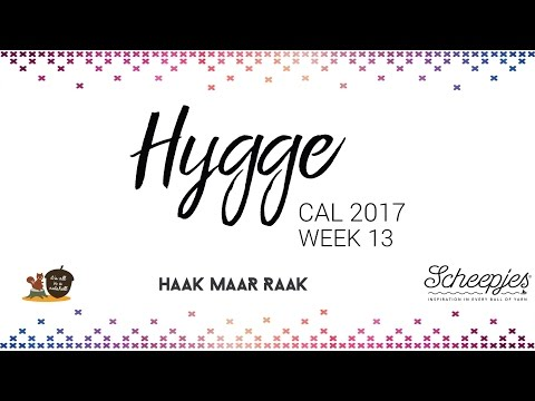 Hygge CAL week 13 - English (UK Terms) - Right handed - Scheepjes CAL 2017