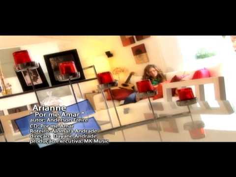 Arianne - Por me amar - Clipe oficial MK Music