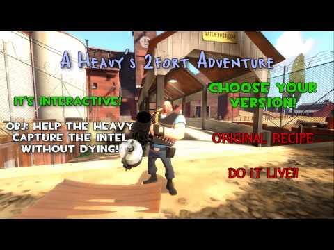 A Heavy's 2fort Adventure - Интерактивная видео-игра.