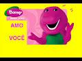 Barney Amo Você I Love You Brazilian Portugese