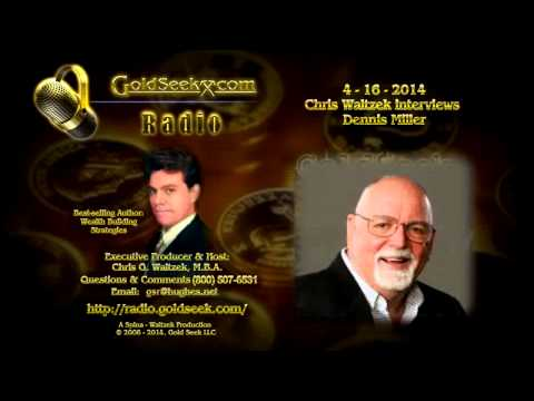 GSR interviews DENNIS MILLER - April 16, 2014