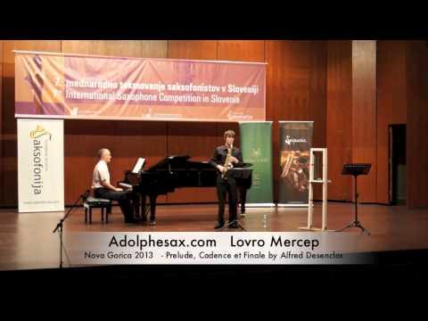 Lovro Mercep – Nova Gorica 2013 – Prelude, Cadence et Finale by Alfred Desenclos