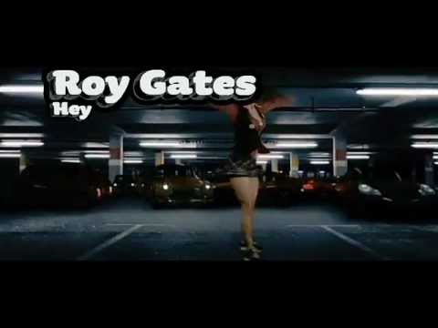 Roy Gates - Hey