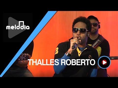Thalles Roberto - Ele é o Amor - Melodia Ao Vivo