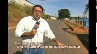 Aposentado tem carro roubado em Paragua�u no Sul de Minas