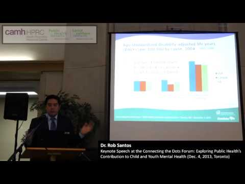 Investing in the Mental Health of Our Children and Youth -- Dr. Rob Santos