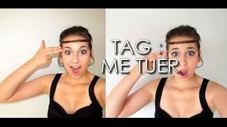 TAG : Me Tuer !!