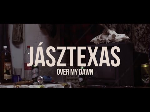 Over My Dawn - JászTexas