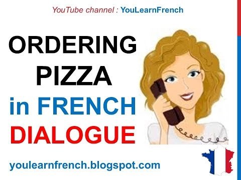 French Lesson 76 - Ordering pizza on the phone - Dialogue Conversation English subtitles