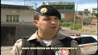 Mais viol�ncia no Vila Esperan�a II - Alterosa em Alerta 28/01