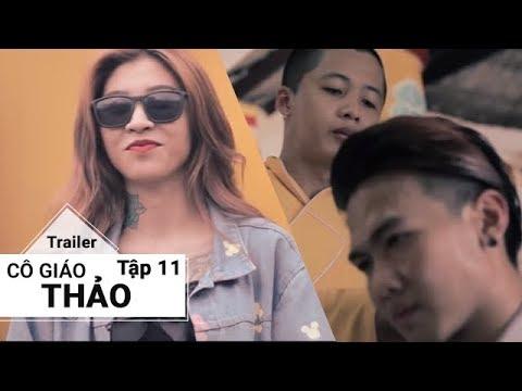 Cô Giáo Thảo | Trailer Tập 11 - Series Cô Giáo Thảo Bất Ngờ Quay Trở Lại