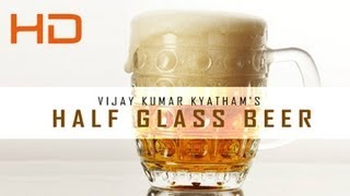 Half Glass Beer Telugu Comedy Short Film  By Vijay Kumar