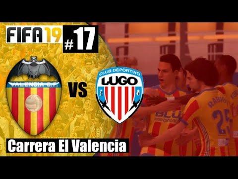 ⚽️ Valencia CF vs CD LUGO #17 Modo Carrera | FiFa 19 Gameplay | Copa de España