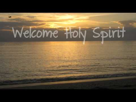 Welcome Holy Spirit (with lyrics) -c8M1SvGuSjo