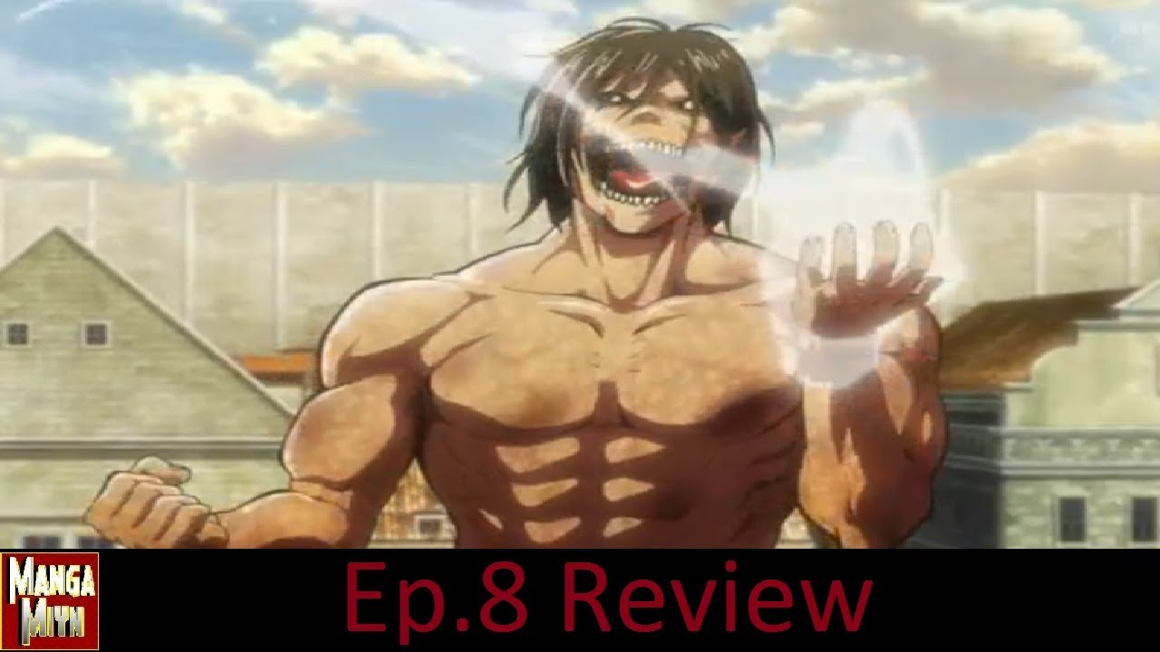 Shingeki No Kyojin/Attack On Titan Episode 8 Review - Eren ...