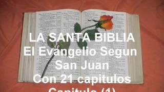 LA SANTA BIBLIA. El Evangelio Segun San Juan Con 21