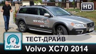 Volvo XC70 2014 - тест-драйв от InfoCar.ua (Вольво ХС70)